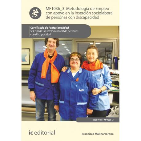 Metodología de empleo con apoyo en la inserción sociolaboral de personas con discapacidad MF1036_3