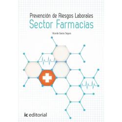 Prevención de Riesgos Laborales. Sector Farmacias