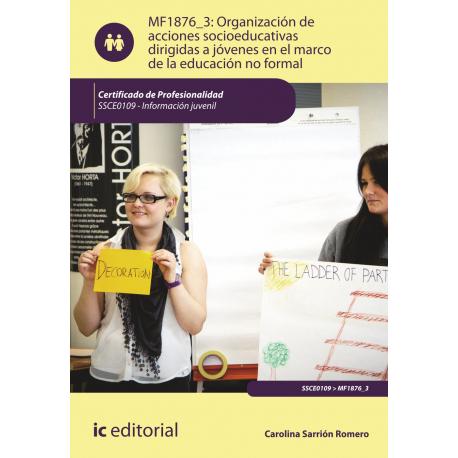 Organización de acciones socioeducativas dirigidas a jóvenes en el marco de la educación no formal MF1876_3