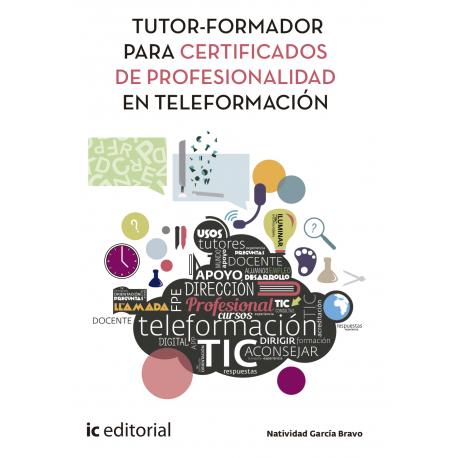 Tutor-Formador para Certificados de Profesionalidad en Teleformación
