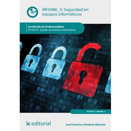 Seguridad en equipos informáticos. IFCT0510
