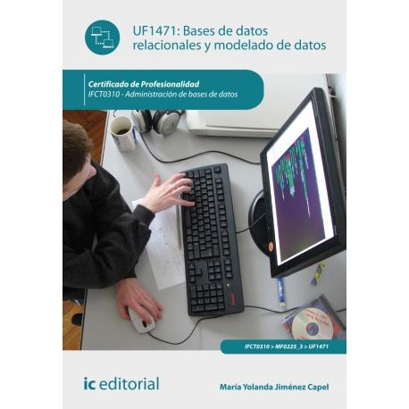 Bases de datos relacionales y modelado de datos. IFCT0310