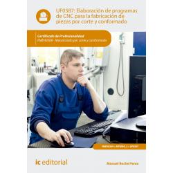 Elaboración de programas de CNC para la fabricación de piezas por corte y conformado UF0587