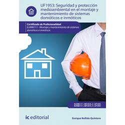 Seguridad y protección medioambiental en el montaje y mantenimiento de sistemas domóticos e inmóticos  UF1953