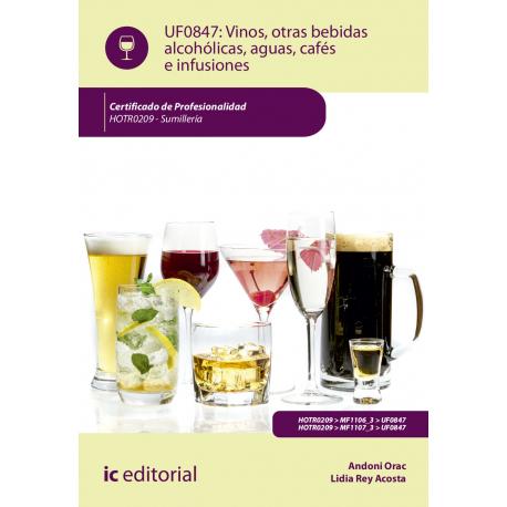 Vinos, otras bebidas alcohólicas, aguas, cafés e infusiones UF0847