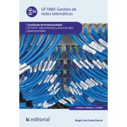 Gestión de redes telemáticas. IFCT0410