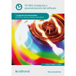 Instalación y parametrización del software. IFCT0510
