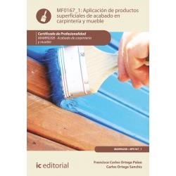 Aplicación de productos superficiales de acabado en carpintería y mueble. MAMR0208
