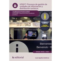 Procesos de gestión de unidades de información y distribución turísticas. HOTG0208