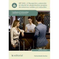 Recepción y atención al cliente en alojamientos  propios de entornos rurales y/o naturales MF1043_2