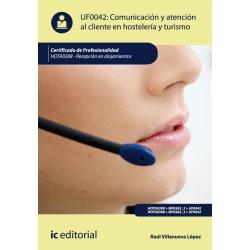 Comunicación y Atención al Cliente en Hostelería y Turismo. HOTA0308