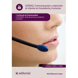 Comunicación y Atención al Cliente en Hostelería y Turismo. HOTG0208