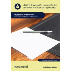 Organizacion y prestacion del servicio de recepcion en alojamientos. HOTA0308