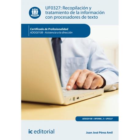 Recopilación y tratamiento de la información con procesadores de texto. ADGG0108