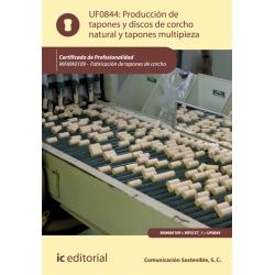Producción de tapones y discos de corcho natural y tapones multipieza. MAMA0109