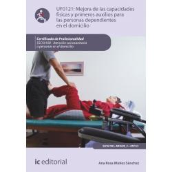 Mejora de las capacidades físicas y primeros auxilios para personas dependientes en el domicilio. SSCS0108