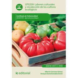 Labores culturales y recolección de los cultivos ecológicos - UF0209