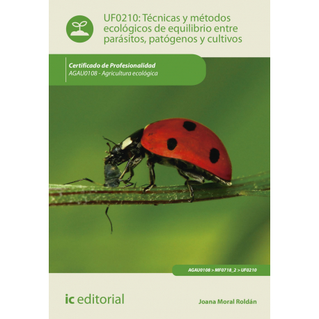 Técnicas y métodos ecológicos de equilibrio entre parásitos, patógenos y cultivos - UF0210