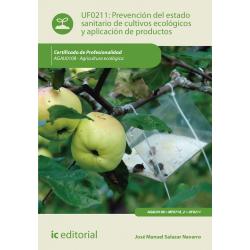 Prevención del estado sanitario de cultivos ecológicos y aplicación de productos - UF0211