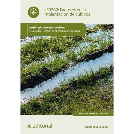 Factores en la implantación de los cultivos - UF0382
