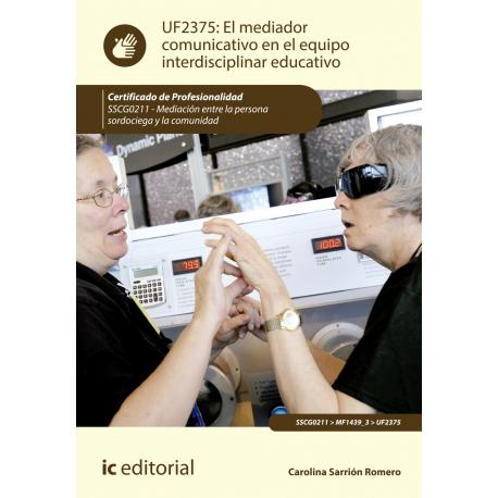 El mediador comunicativo en el equipo interdisciplinar educativo UF2375