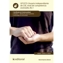 Usuario independiente de LSE, nivel de competencia avanzado, B2.1 UF2373