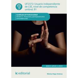 Usuario independiente de LSE, nivel de competencia umbral, B1 UF2372
