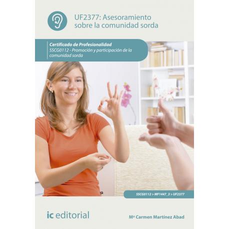 Asesoramiento sobre la comunidad sorda UF2377