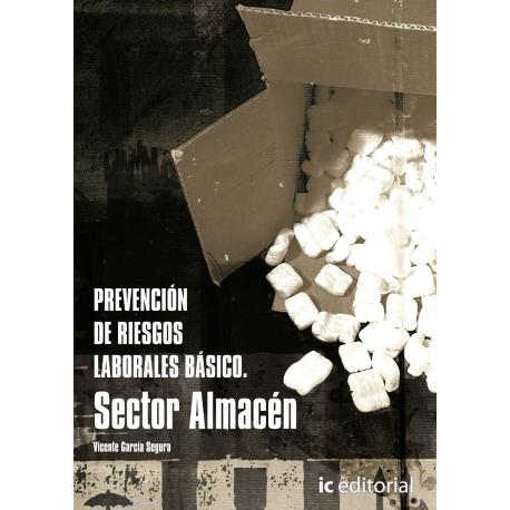 Prevención de Riesgos Laborales básico sector almacén