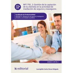 Gestión de la captación de la clientela en la actividad de mediación de seguros y reaseguros - MF1795_2