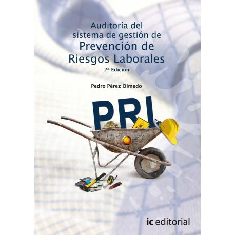 Auditoría del Sistema de Gestión de Prevención de Riesgos Laborales. 2ª Edición