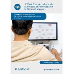 Función del mando intermedio en la Prevención de Riesgos Laborales - UF0044