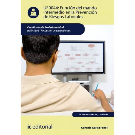 UF0044: Función del mando intermedio en la Prevención de Riesgos Laborales