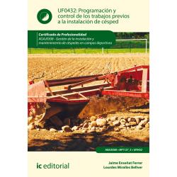 Programación y control de los trabajos previos a la instalación de césped UF0432