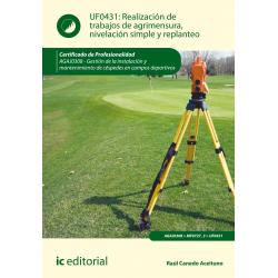 Realización de trabajos de agrimensura, nivelación simple y replanteo UF0431