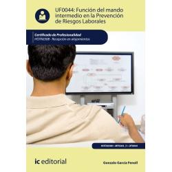 Función del mando intermedio en la Prevención de Riesgos Laborales. HOTA0308