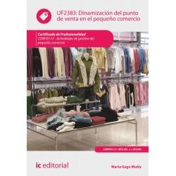 Dinamización del punto de venta en el pequeño comercio. COMT0112