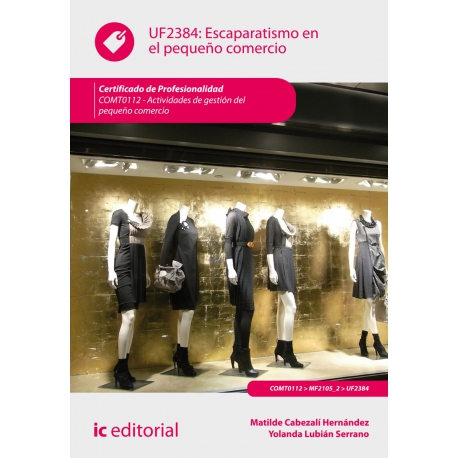 Escaparatismo en el pequeño comercio. COMT0112