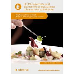 Supervisión en el desarrollo de las preparaciones culinarias hasta su finalización  UF1360