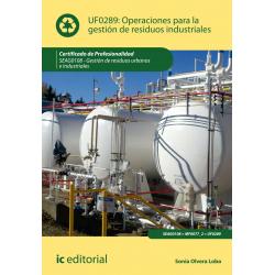 Operaciones para la gestión de residuos industriales UF0289