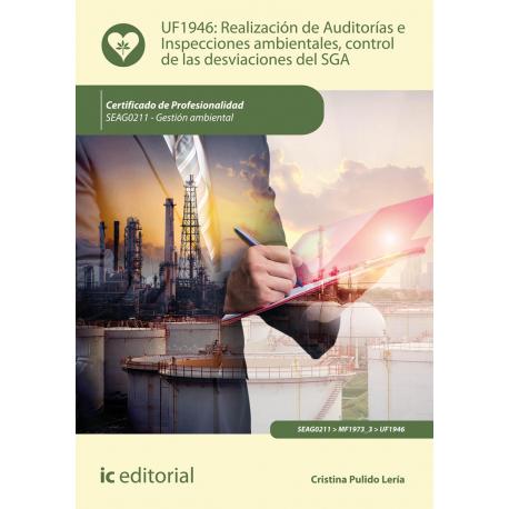 Realización de Auditorías e Inspecciones ambientales, control de las desviaciones del SGA UF1946