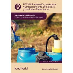 Preparación, transporte y almacenamiento de biocidas y productos fitosanitarios UF1504