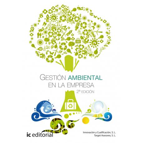 Gestión Ambiental en la Empresa. 2ª Edición