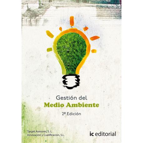 Gestión del Medio Ambiente. 2ª Edición