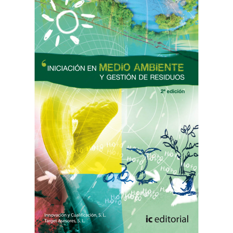 Iniciación en medio ambiente y gestión de residuos. 2ª Edición