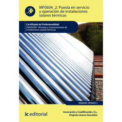 Puesta en servicio y operación de instalaciones solares térmicas MF0604_2 (2ºed)