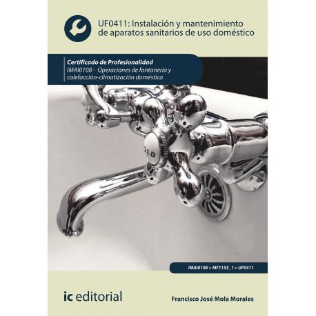 Instalación y mantenimiento de aparatos sanitarios de uso doméstico - 2ª Edición