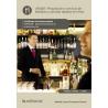 Preparación y servicio de bebidas y comidas rápidas en el bar (2ª ed.) UF0061