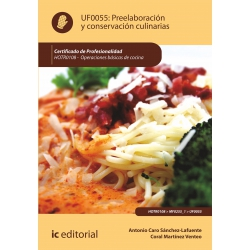 Preelaboración y conservación culinarias. HOTR0108