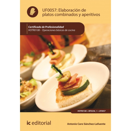 Elaboración de platos combinados y aperitivos. HOTR0108